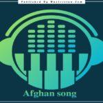 دانلود آهنگ های غمگین افغانی